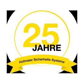 Hofmaier Sicherheit 25 Jahre Jubiläum